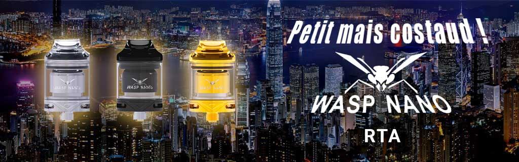 Atomiseur wasp nano rta, bon rapport qualité - prix